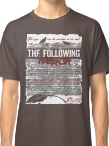 The Following:Nevermore Classic T-Shirt