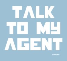 Talk To My Agent T-shirt Kids Clothes