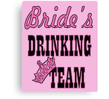 cute pink bride's drinking team bachelorette party Canvas Print