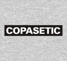 COPASETIC: As In This T-Shirt Is Copasetic One Piece - Long Sleeve
