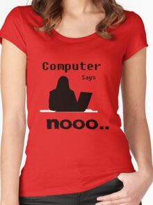 Computer Says Nooo Women's Fitted Scoop T-Shirt