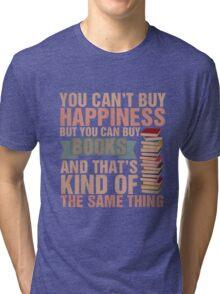 Books=Happiness Tri-blend T-Shirt