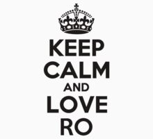 Keep Calm and Love RO Kids Clothes