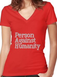 Person Against Humanity funny nerd geek geeky Women's Fitted V-Neck T-Shirt