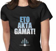 ETO AKTA GAMAT Womens Fitted T-Shirt