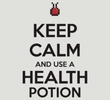Keep Calm and use a Health Potion T-Shirt
