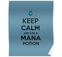 Keep Calm and use a Mana Potion Poster