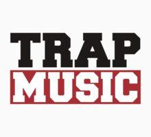 Trap Music by fysham