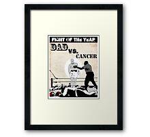 Dad Vs. Cancer Framed Print