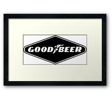 Good Beer, Goodyear parody Framed Print