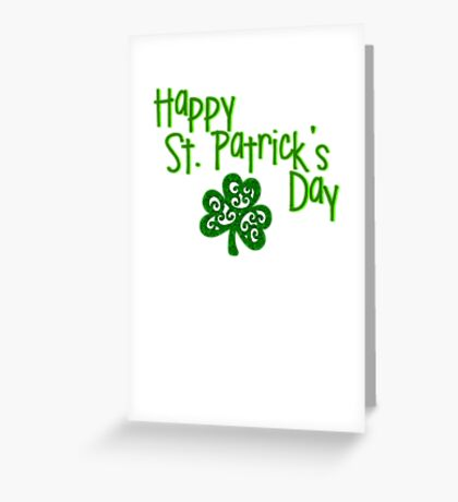 happy Saint Patrick's Day clover  Greeting Card