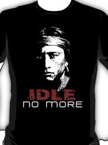 IDLE NO MORE (Navajo) T-Shirt
