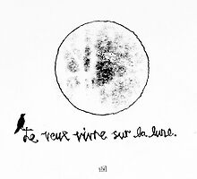 Je Veux Vivre Sur La Lune (I Want To Live On the Moon) by Joseph Venning