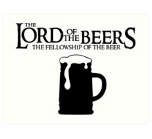 Lord of the Beers - Fellowship of the Beer Art Print