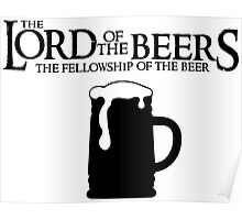 Lord of the Beers - Fellowship of the Beer Poster
