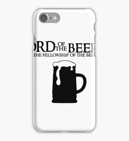 Lord of the Beers - Fellowship of the Beer iPhone Case/Skin