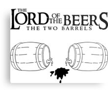 Lord of the Beers - The Two Barrels Metal Print
