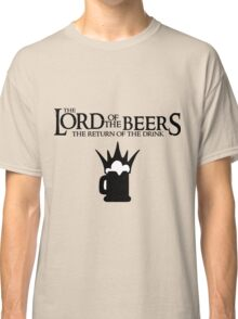 Lord of the Beers - Return of the Drink Classic T-Shirt