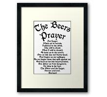 The Beers Prayer Framed Print