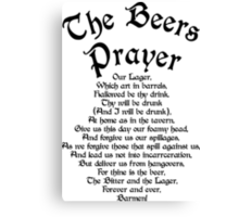 The Beers Prayer Canvas Print