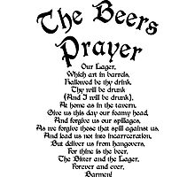 The Beers Prayer Photographic Print