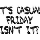 Casual Friday Card by scholara