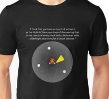 In every Black Hole... Unisex T-Shirt
