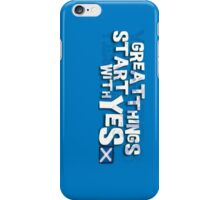 Great Things Start with YES - Yes Scotland iPhone Case/Skin