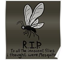 R.I.P. that one fly Poster