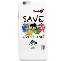 SAVE OLYMPIC WRESTLING!!! iPhone Case/Skin