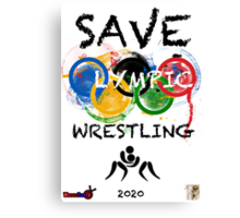 SAVE OLYMPIC WRESTLING!!! Canvas Print