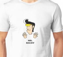 Find your Mr. Right funny cartoon Unisex T-Shirt