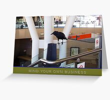 Mind Your Own Business Reminder Station Greeting Card