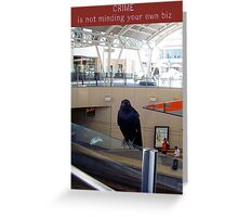 Crime Doesn't Pay Greeting Card