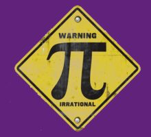 Warning Pi is Irrational by MudgeStudios