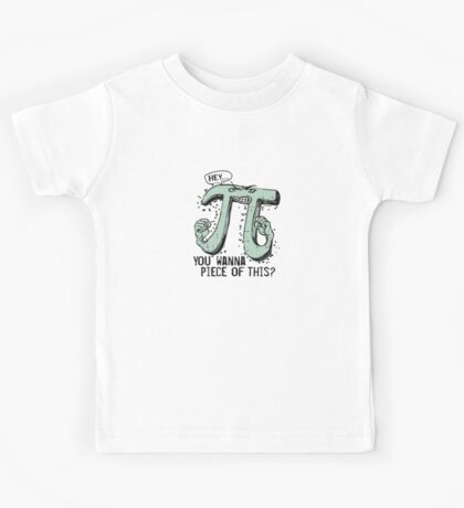 Wanna Piece of This Pi Kids Tee