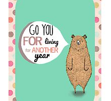 Go you for Living for Another Year by Lauren Hughes