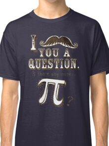 Funny Moustache Pi Day Classic T-Shirt