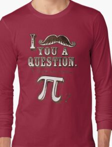 Funny Moustache Pi Day Long Sleeve T-Shirt