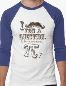 Funny Moustache Pi Day Men's Baseball ¾ T-Shirt