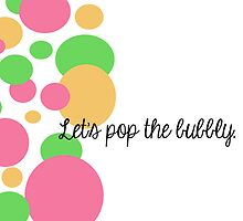 Let's pop the bubbly. by iLikeiLike