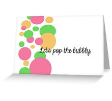 Let's pop the bubbly. Greeting Card