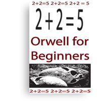 Orwell for Beginners  Canvas Print