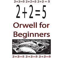 Orwell for Beginners  Photographic Print