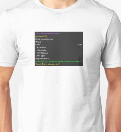 The Set of Unmitigated Badassery Unisex T-Shirt