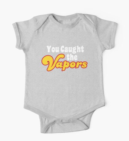 You Caught the Vapors One Piece - Short Sleeve