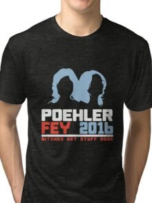 Poehler Fey 2016 funny nerd geek geeky Tri-blend T-Shirt