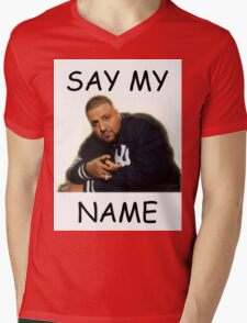 Say My Name - DJ Khaled Mens V-Neck T-Shirt