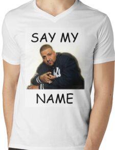 Say My Name - DJ Khaled Mens V-Neck T-Shirt