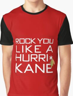 Rock You Like a HurriKane Graphic T-Shirt